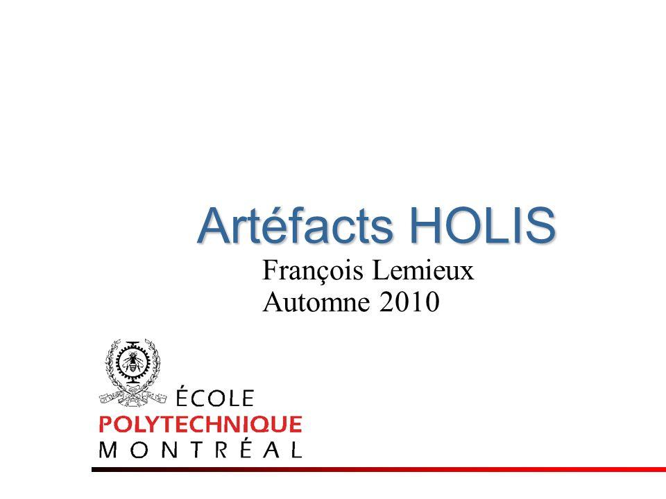 Artéfacts HOLIS François Lemieux Automne 2010