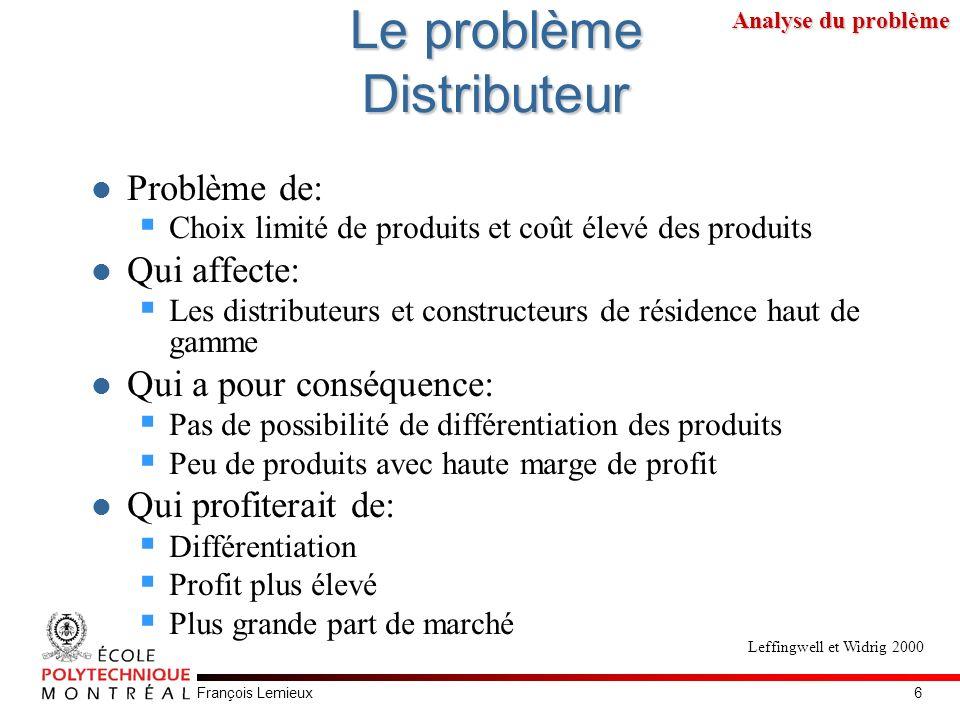 François Lemieux Le problème Distributeur Problème de: Choix limité de produits et coût élevé des produits Qui affecte: Les distributeurs et construct