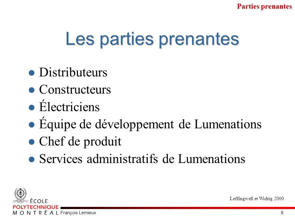 François LemieuxContraintes Livraison le 5 janvier 2000 Utilisation de méthodologie orientée objet, UML et RUP Le logiciel est écrit en C++ et le panneau de contrôle en Assembleur Un prototype doit être présenté au public en décembre 1999.
