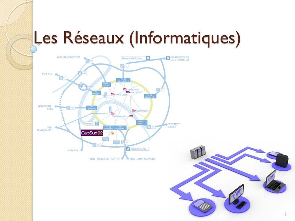 Les Réseaux (Informatiques) 1