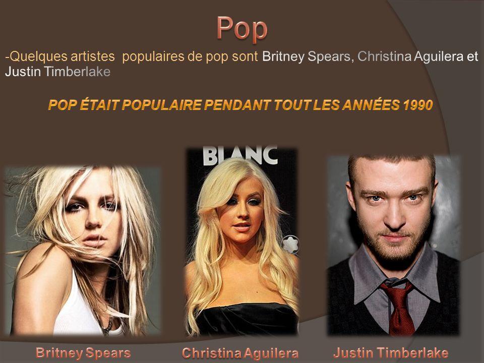 -Quelques artistes populaires de pop sont