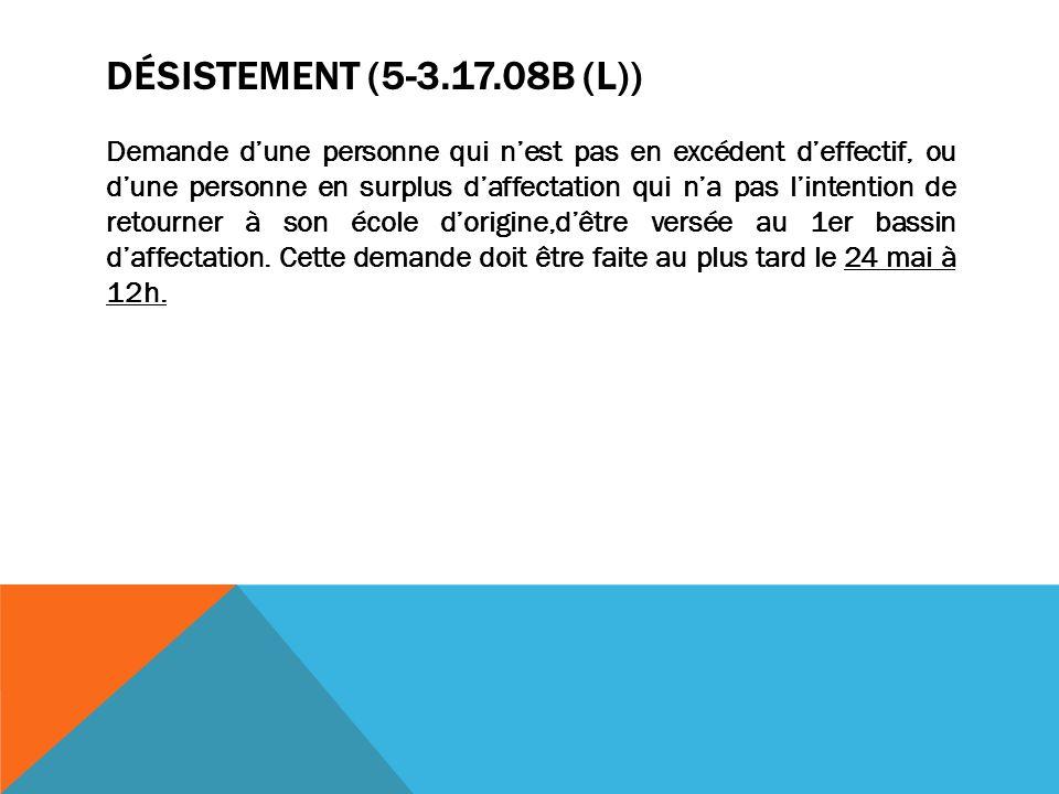 MUTATION VOLONTAIRE (5-3.17.08 D) (L)) Demande écrite dune personne qui signifie son intention de changer d école.