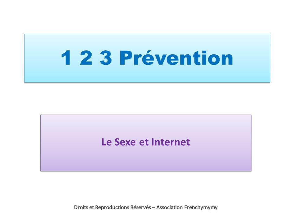 1 2 3 Prévention Le Sexe et Internet