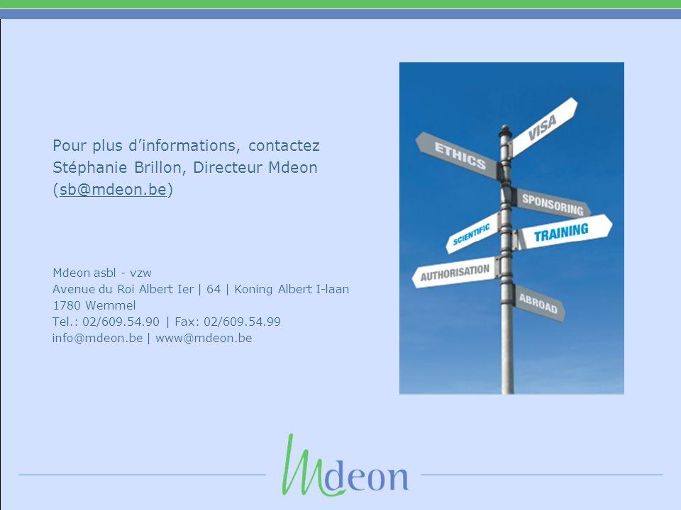 Pour plus dinformations, contactez Stéphanie Brillon, Directeur Mdeon (sb@mdeon.be) Mdeon asbl - vzw Avenue du Roi Albert Ier | 64 | Koning Albert I-l