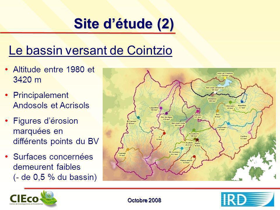 Site détude (2) Altitude entre 1980 et 3420 m Principalement Andosols et Acrisols Figures dérosion marquées en différents points du BV Surfaces concernées demeurent faibles (- de 0,5 % du bassin) Le bassin versant de Cointzio Octobre 2008