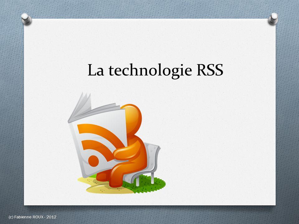 La technologie RSS (c) Fabienne ROUX - 2012