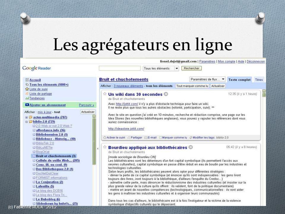 Les agrégateurs en ligne (c) Fabienne ROUX - 2012