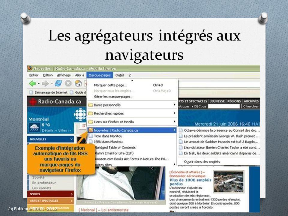 Les agrégateurs intégrés aux navigateurs (c) Fabienne ROUX - 2012