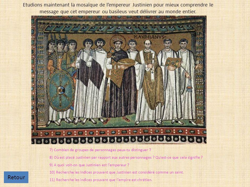 Etudions maintenant la mosaïque de lempereur Justinien pour mieux comprendre le message que cet empereur ou basileus veut délivrer au monde entier.