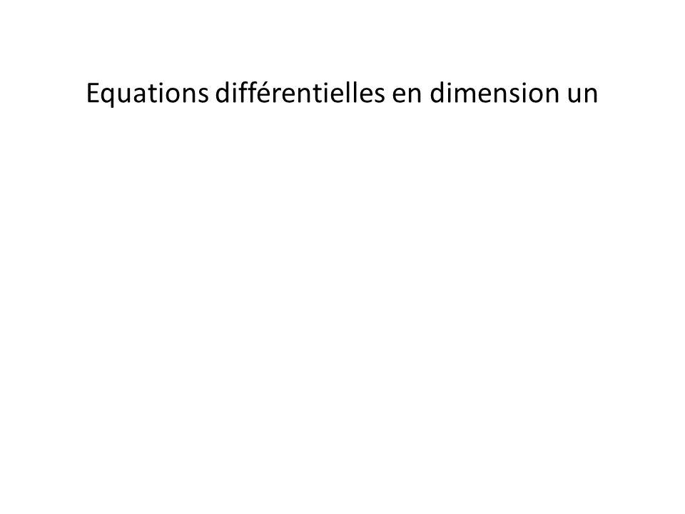Equations différentielles en dimension un