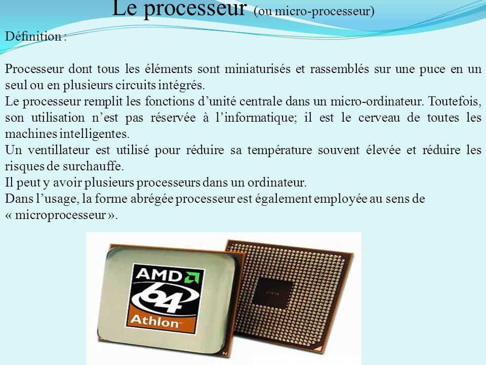 La carte mère Dénition : Carte principale sur laquelle on retrouve tous les composants nécessaires au fonctionnement dun ordinateur, dont le processeu