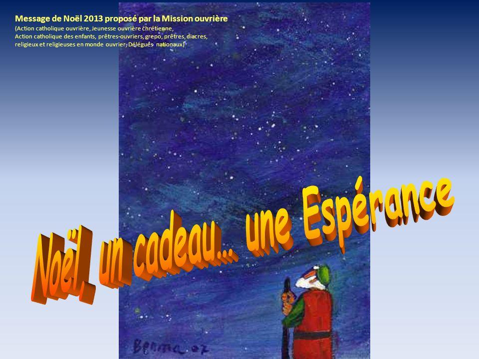 Diaporama mis en forme par des membres du LIEN- Mission ouvrière Paris (secteur Sud – 13 ème Est « Le LIEN») et des aides diverses, croyante ou non, en solidarité.