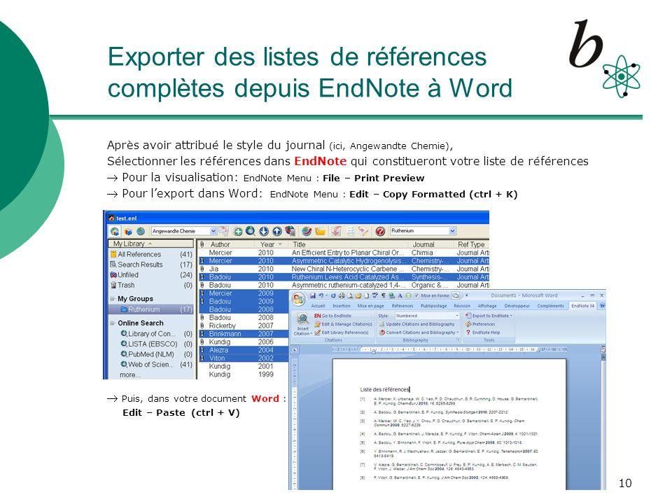 11 « Cite while you write » dans Word (1) Si EndNote est installé sur votre ordinateur, longlet EndNote X4 apparâit dans Word En passant lentement avec la souris sur les la fonctions (sans cliquer dessus) leur description saffiche.