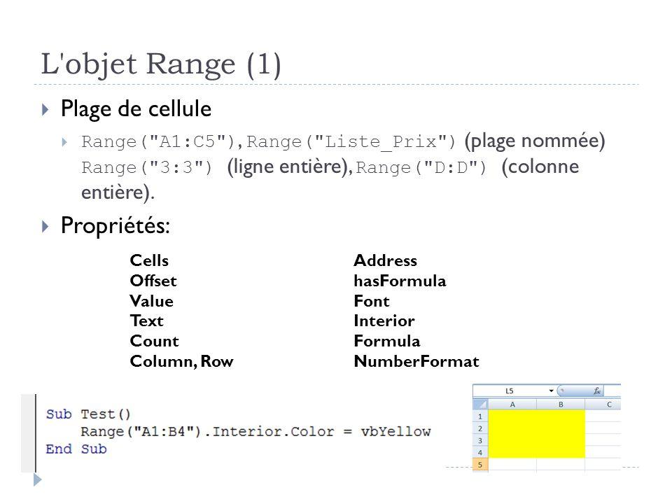 L'objet Range (1) Plage de cellule Range(