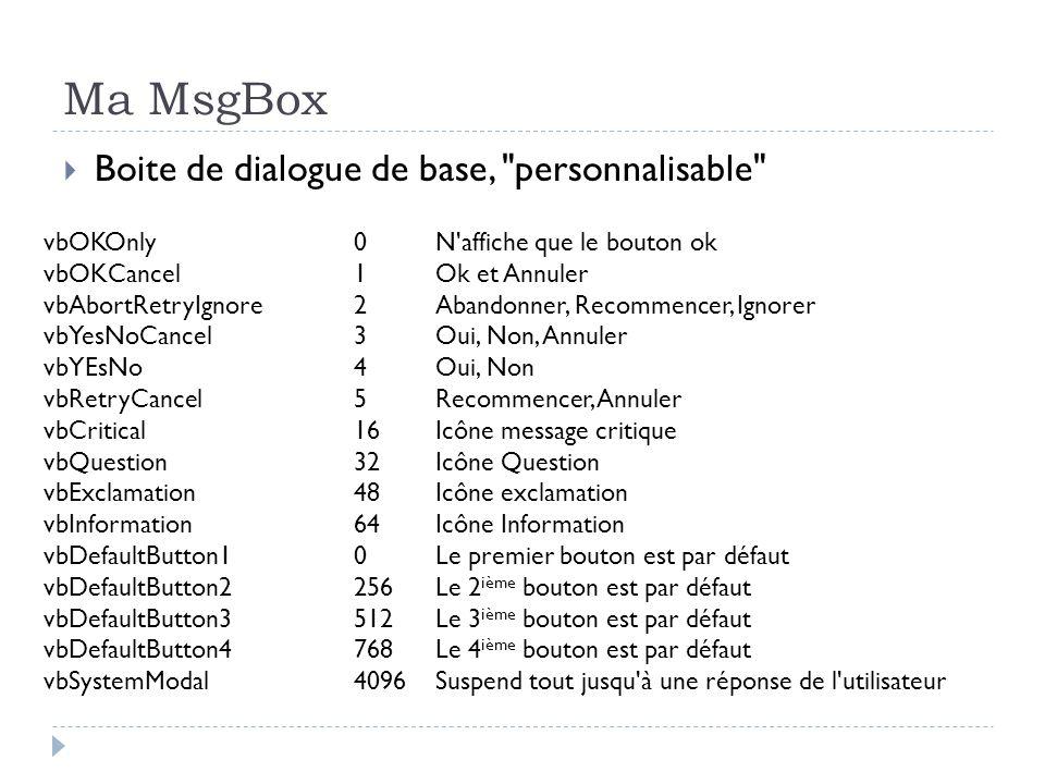 Ma MsgBox Boite de dialogue de base,