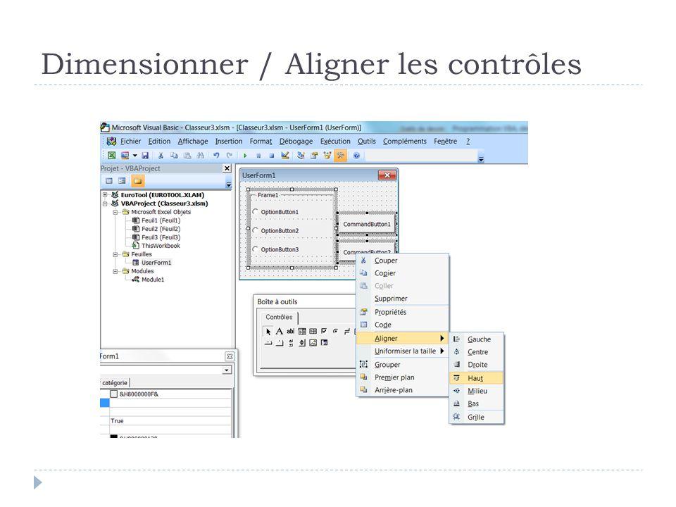 Dimensionner / Aligner les contrôles