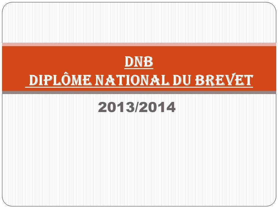 2013/2014 DNB DIPLÔME NATIONAL DU BREVET