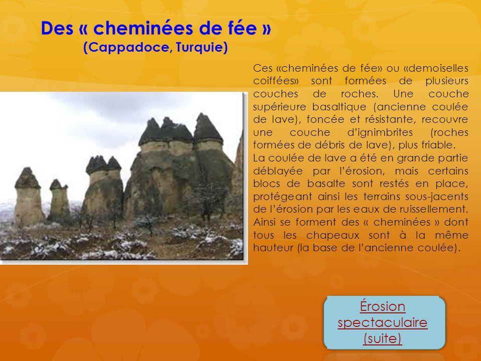 Ces «cheminées de fée» ou «demoiselles coiffées» sont formées de plusieurs couches de roches. Une couche supérieure basaltique (ancienne coulée de lav