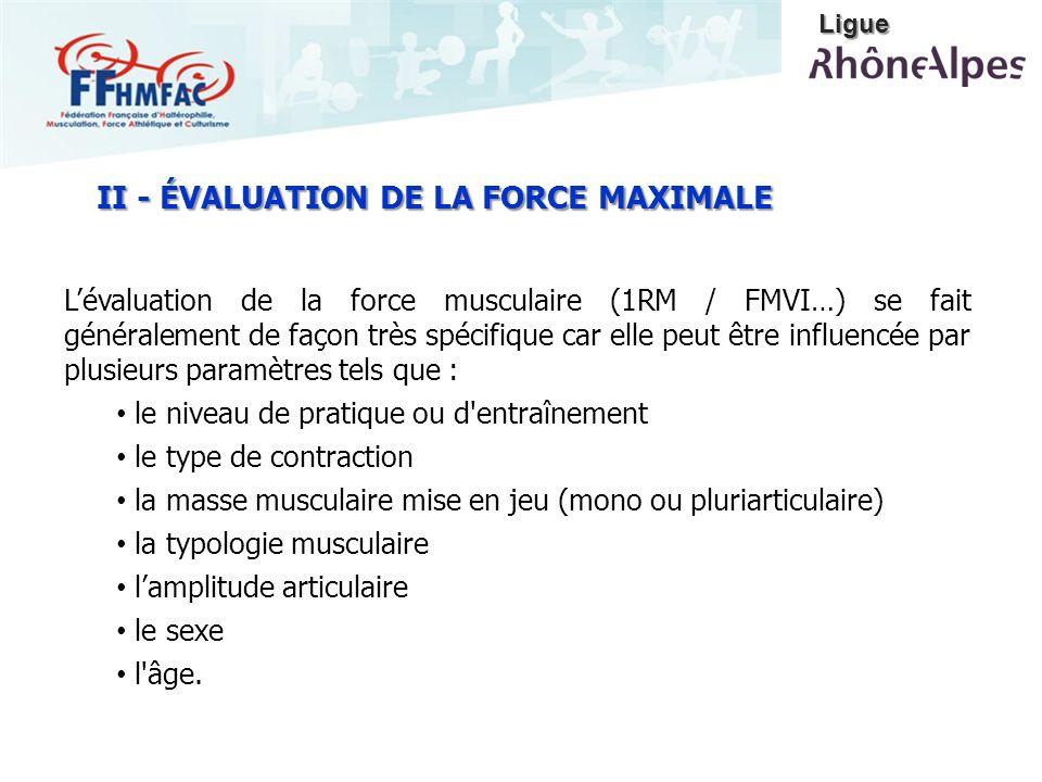 Lévaluation de la force musculaire (1RM / FMVI…) se fait généralement de façon très spécifique car elle peut être influencée par plusieurs paramètres
