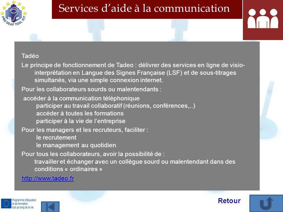 Services daide à la communication Retour