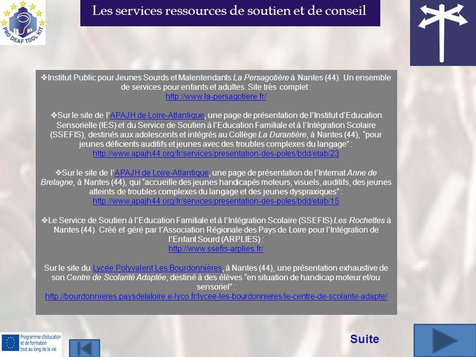 Institut Public pour Jeunes Sourds et Malentendants La Persagotière à Nantes (44). Un ensemble de services pour enfants et adultes. Site très complet