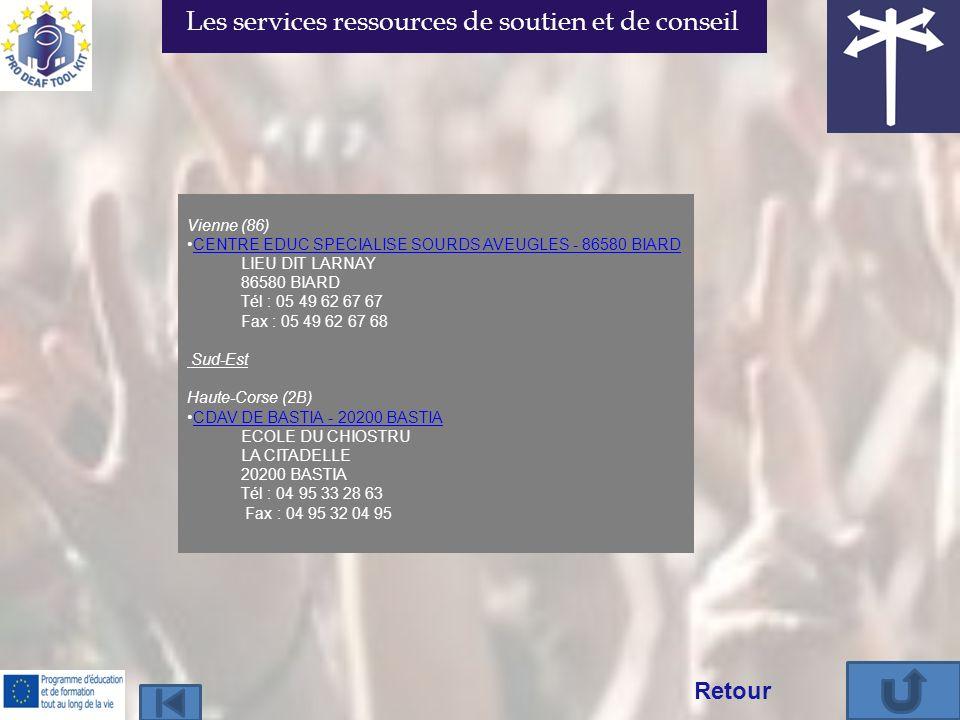 Vienne (86) CENTRE EDUC SPECIALISE SOURDS AVEUGLES - 86580 BIARD LIEU DIT LARNAY 86580 BIARD Tél : 05 49 62 67 67 Fax : 05 49 62 67 68 Sud-Est Haute-C
