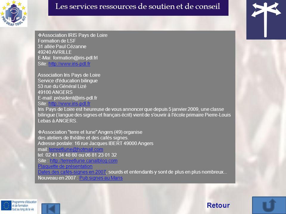 Association IRIS Pays de Loire Formation de LSF 31 allée Paul Cézanne 49240 AVRILLE E-Mai: formation@iris-pdl.frl Site: http://www.iris-pdl.fr Associa