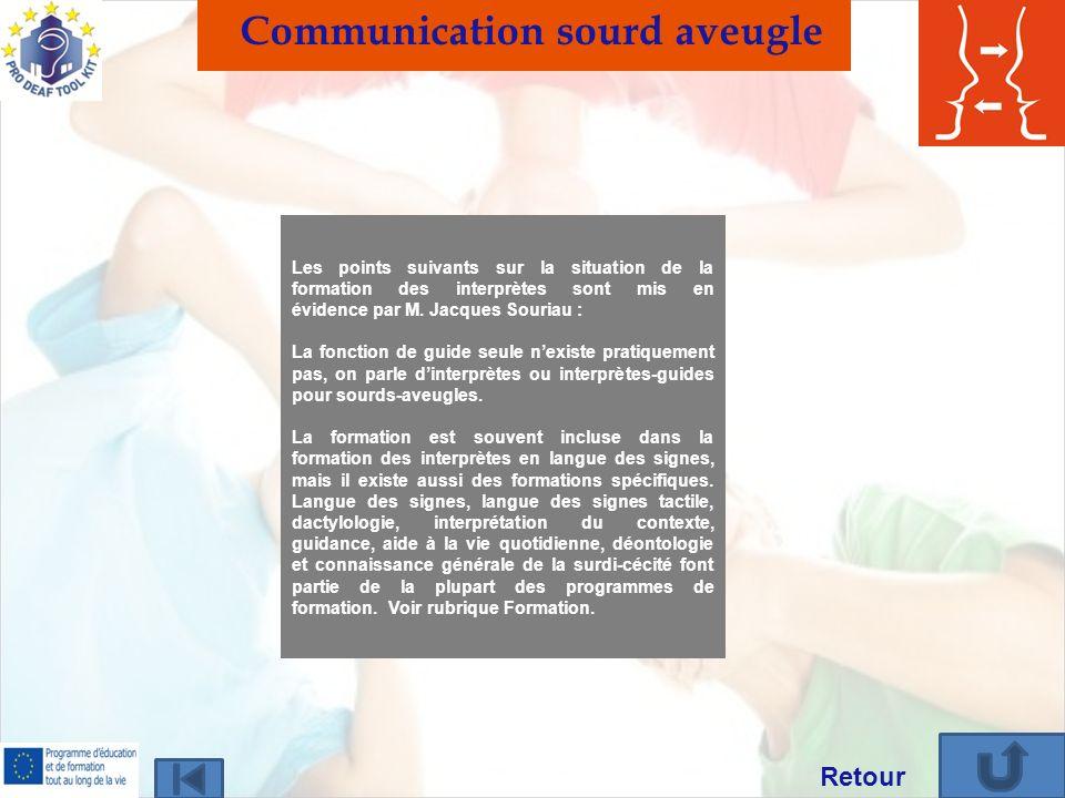 Les points suivants sur la situation de la formation des interprètes sont mis en évidence par M. Jacques Souriau : La fonction de guide seule nexiste