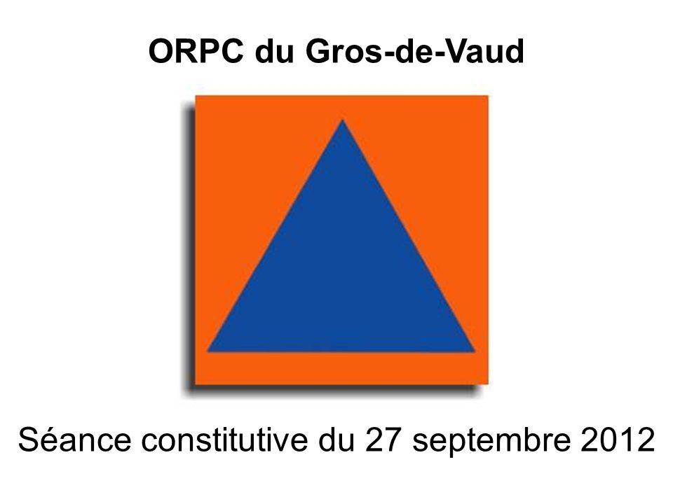 ORPC du Gros-de-Vaud Séance constitutive du 27 septembre 2012