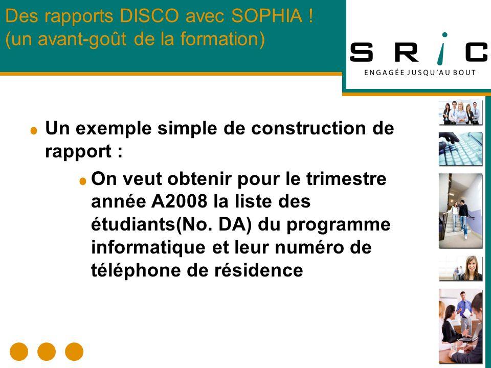 Un exemple simple de construction de rapport : On veut obtenir pour le trimestre année A2008 la liste des étudiants(No.