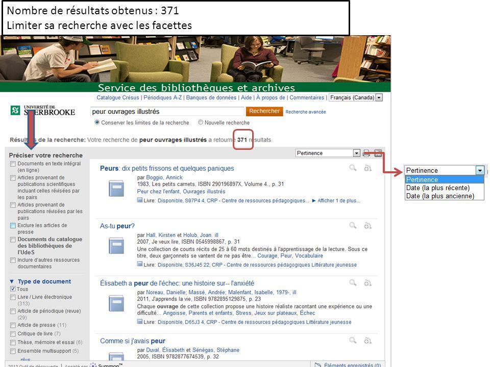 Nombre de résultats obtenus : 371 Limiter sa recherche avec les facettes