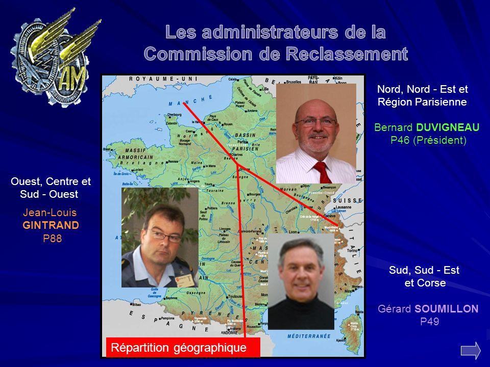 Répartition géographique Gérard SOUMILLON P49 Bernard DUVIGNEAU P46 (Président) Jean-Louis GINTRAND P88 Nord, Nord - Est et Région Parisienne Sud, Sud