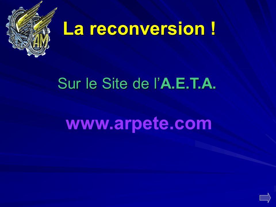 www.arpete.com La reconversion ! Sur le Site de lA.E.T.A.
