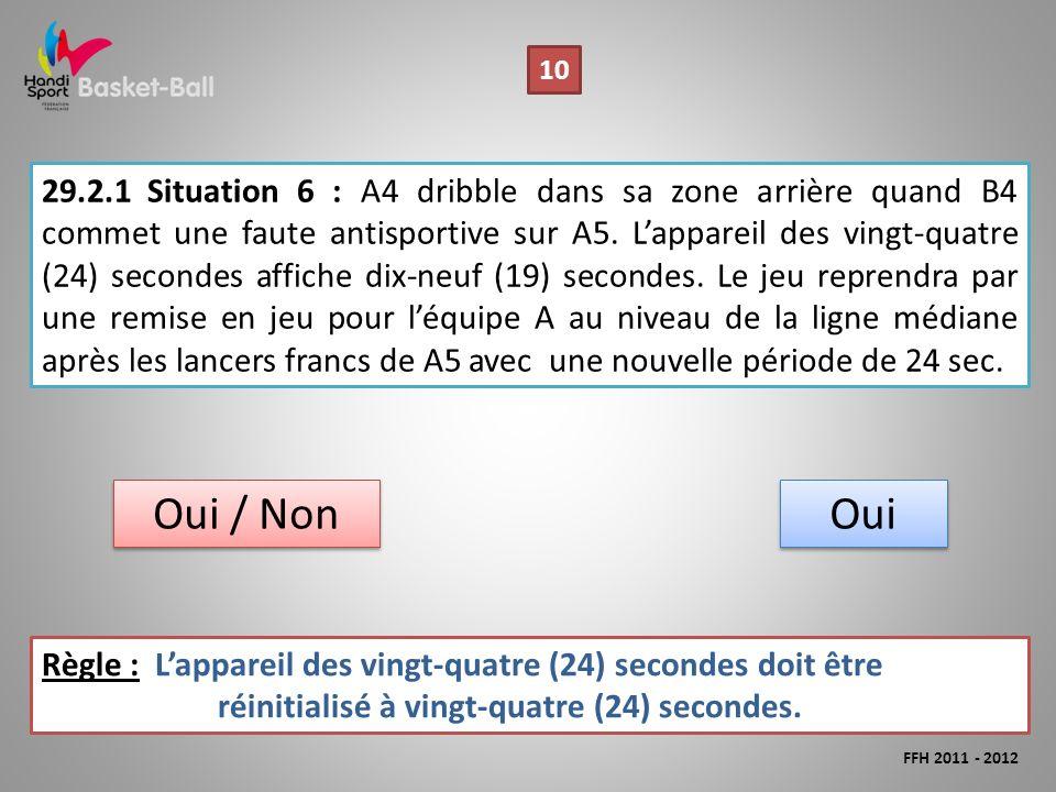 29.2.1Situation 6 : A4 dribble dans sa zone arrière quand B4 commet une faute antisportive sur A5.