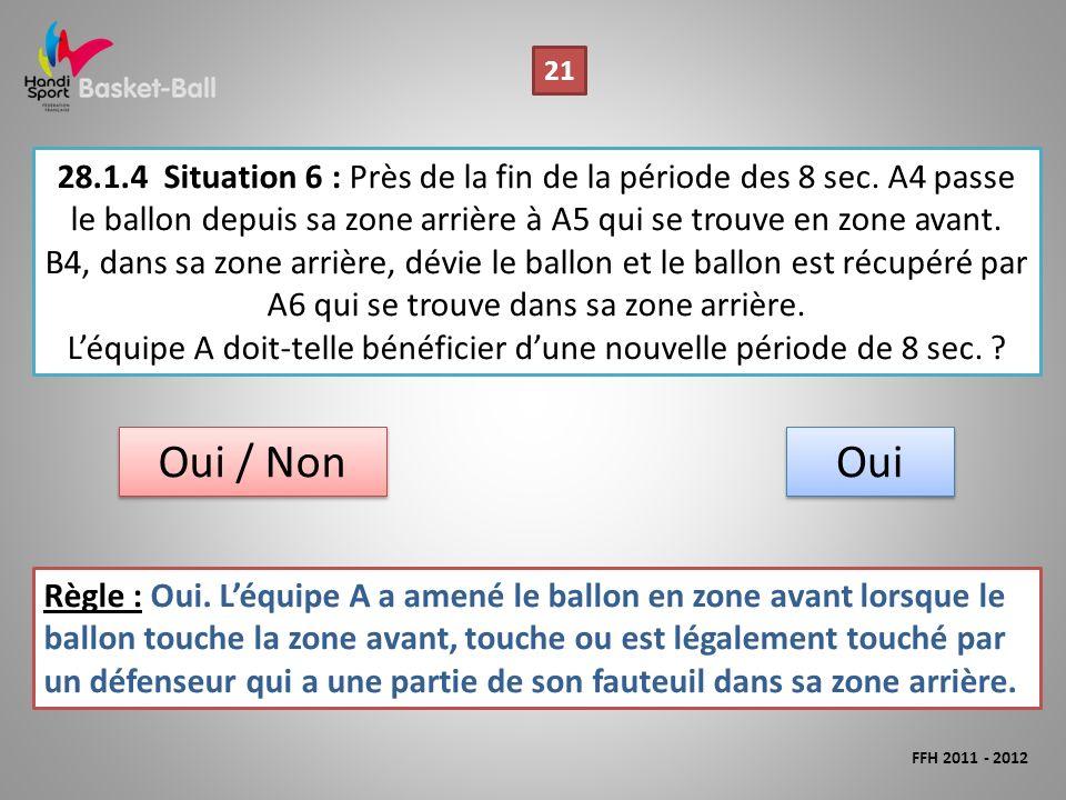 28.1.4Situation 6 : Près de la fin de la période des 8 sec.