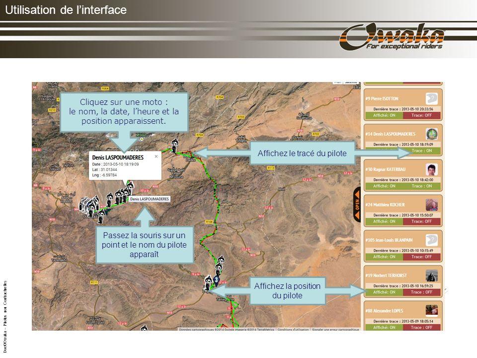 Utilisation de linterface La touche Tracking doit être activée pendant toute la durée de lépreuve Votre position est transmise par satellite pour un suivi en LIVE de votre parcours.