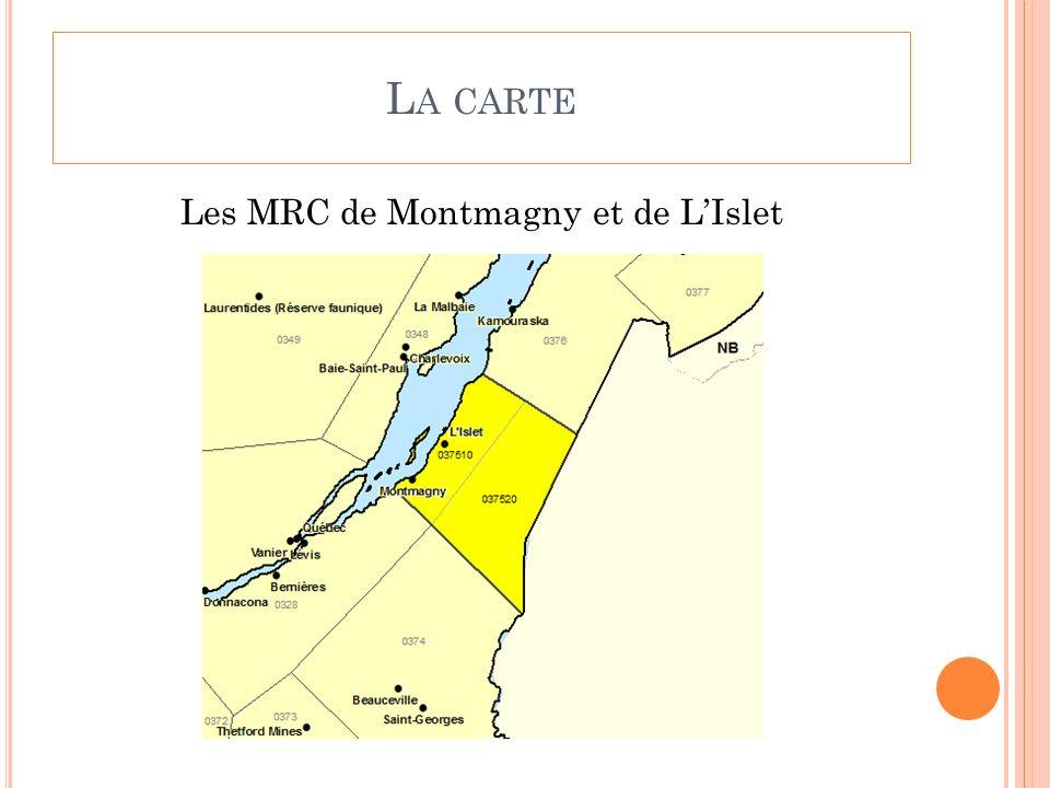 L A CARTE Les MRC de Montmagny et de LIslet