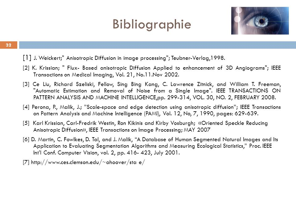 Bibliographie 32 [1] J. Weickert;