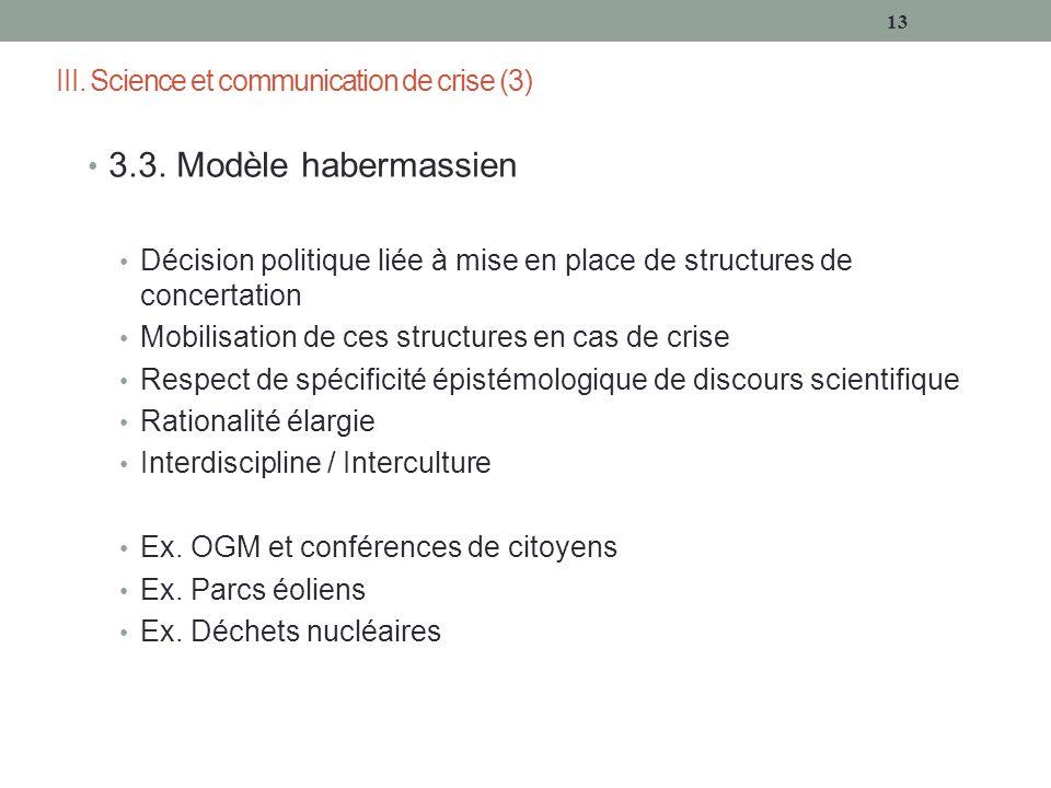 III. Science et communication de crise (3) 3.3.
