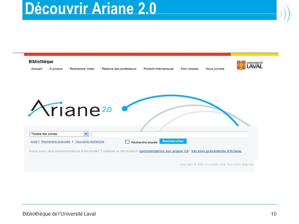 10Bibliothèque de l'Université Laval Découvrir Ariane 2.0