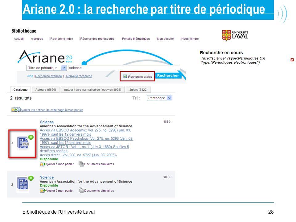 28Bibliothèque de l'Université Laval Ariane 2.0 : la recherche par titre de périodique