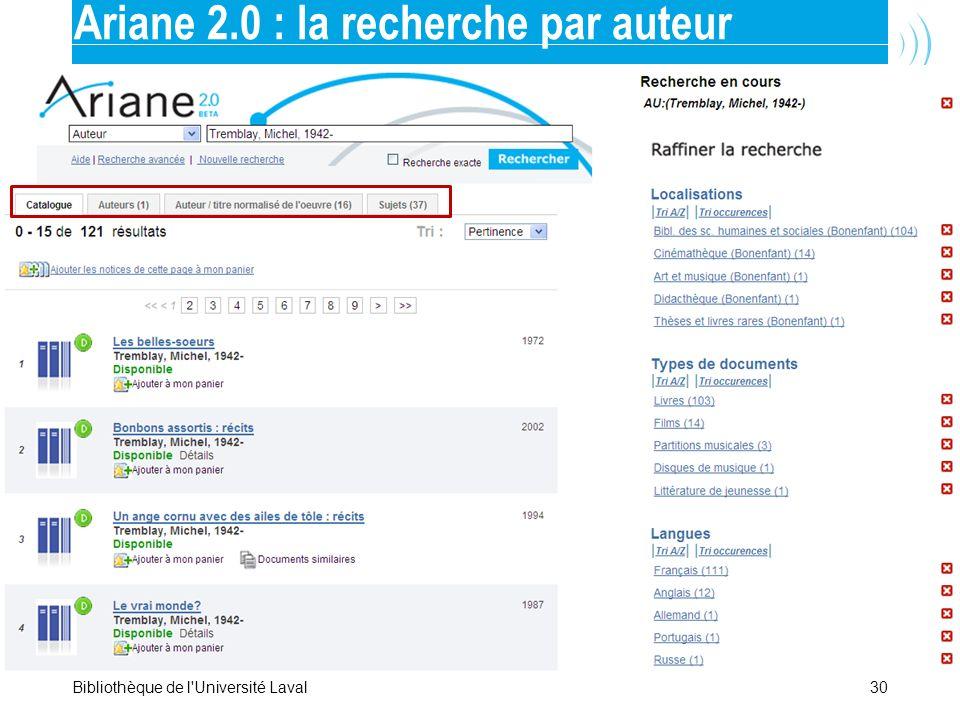30Bibliothèque de l'Université Laval Ariane 2.0 : la recherche par auteur