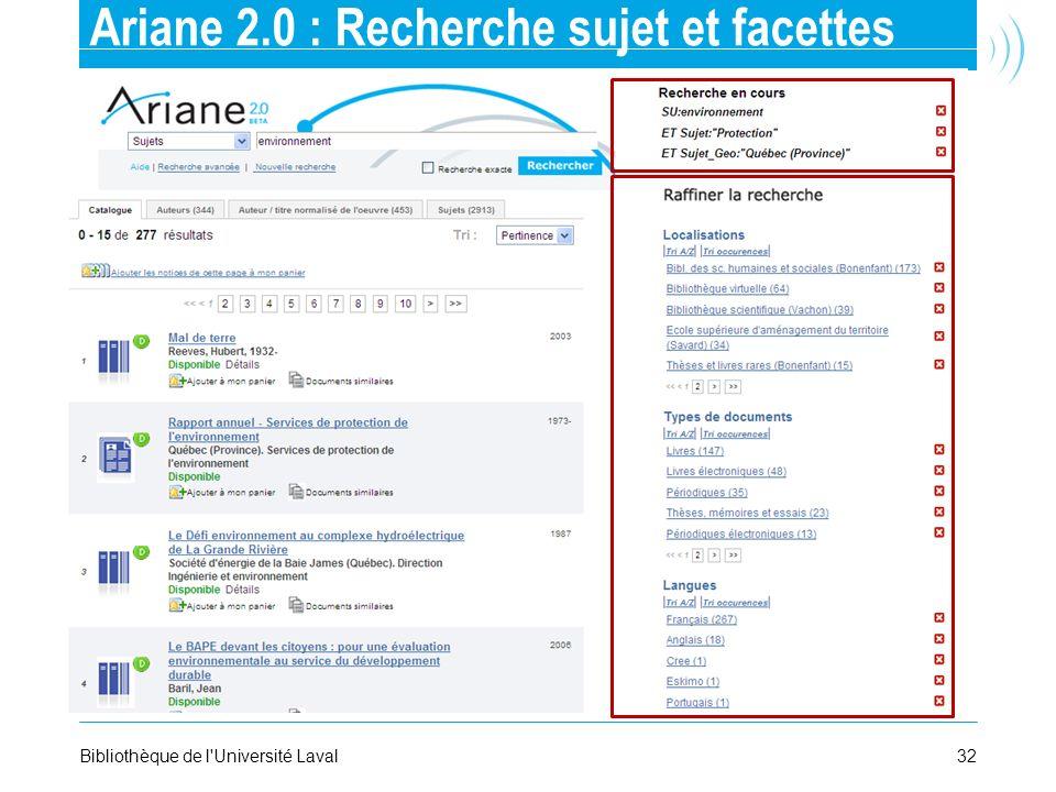 32Bibliothèque de l'Université Laval Ariane 2.0 : Recherche sujet et facettes