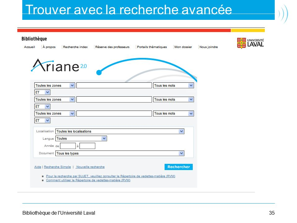 35Bibliothèque de l'Université Laval35Bibliothèque de l'Université Laval Trouver avec la recherche avancée