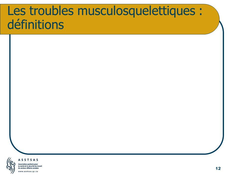 Les troubles musculosquelettiques : définitions 12