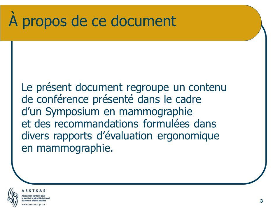 Le présent document regroupe un contenu de conférence présenté dans le cadre dun Symposium en mammographie et des recommandations formulées dans diver