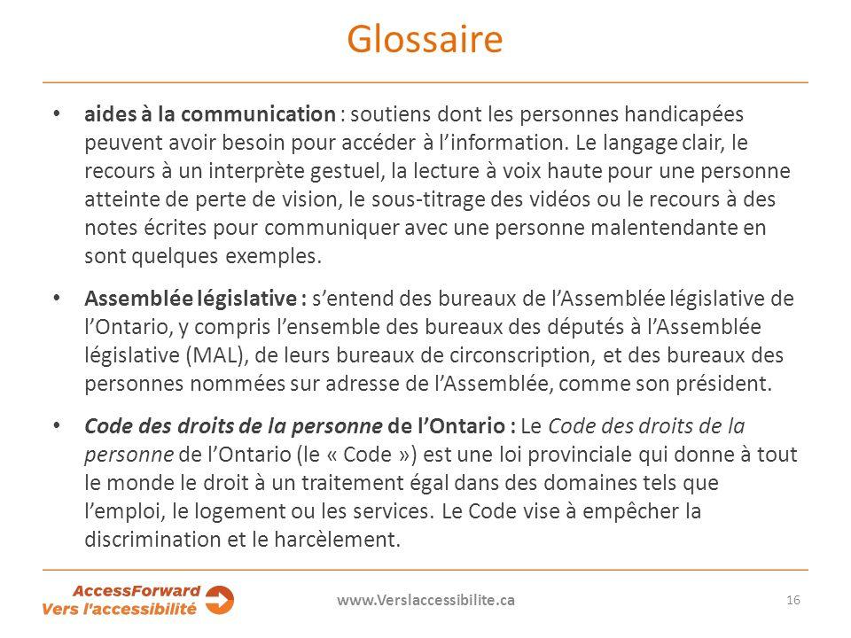 Glossaire aides à la communication : soutiens dont les personnes handicapées peuvent avoir besoin pour accéder à linformation.