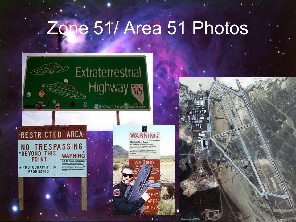 Zone 51/ Area 51 Photos