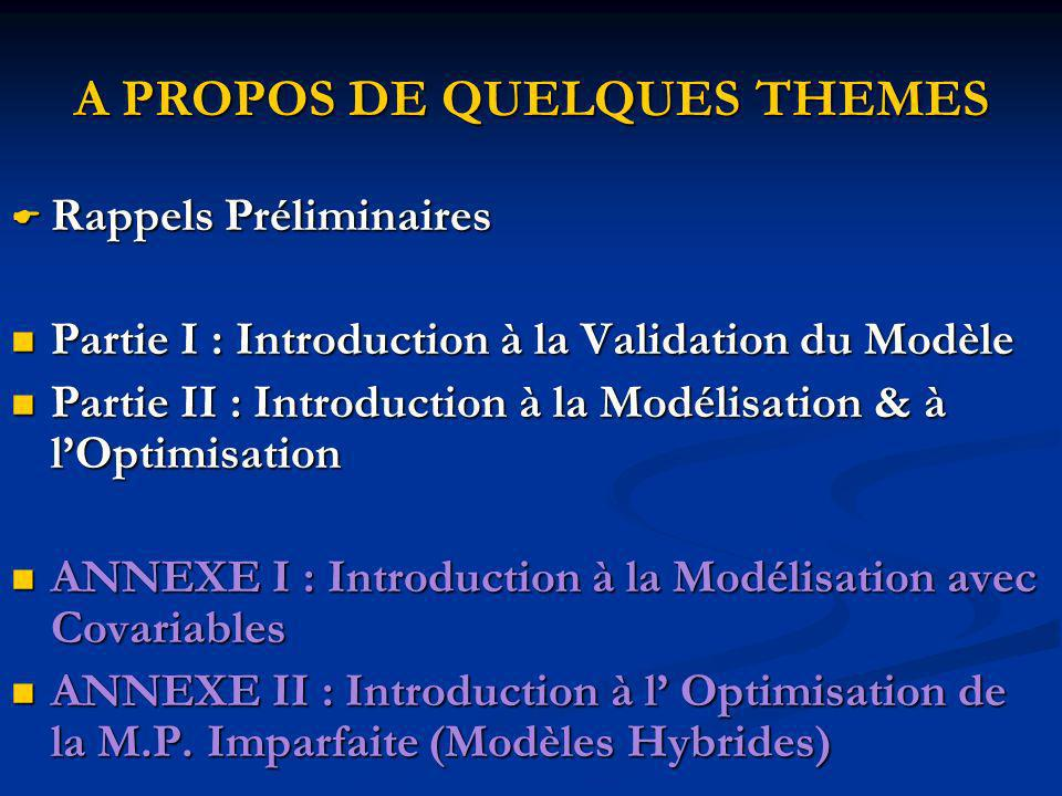 ENCART sur la Modélisation des Systèmes Non Monotones (suite)