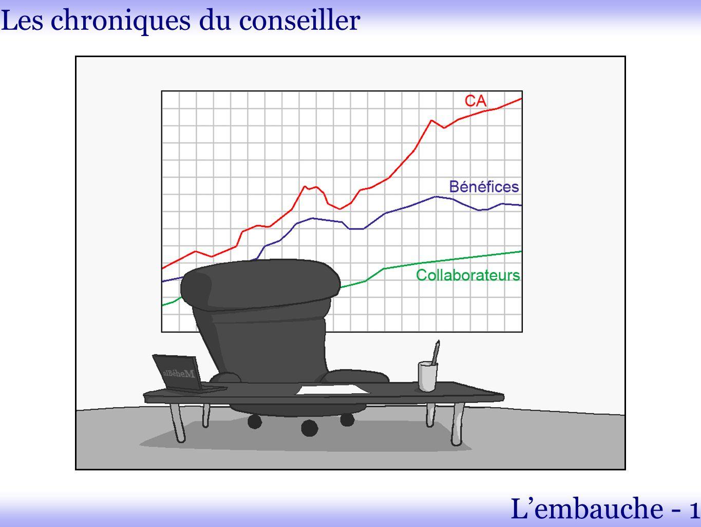 Les chroniques du conseiller Lembauche - 1